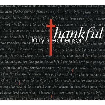Larry Stephenson - Thankful [CD] USA import