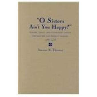 ¿O hermanas no es usted feliz? -Género - familia y la comunidad entre el H