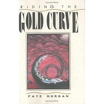 Reiten Sie die Gold-Kurve von Faye Morgan - 9780896723269 Buch