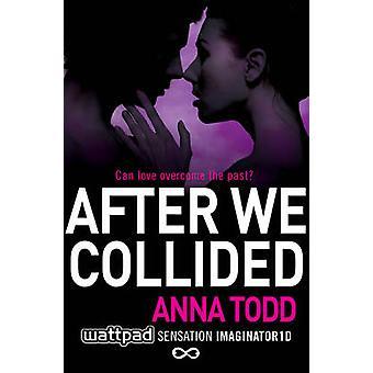 Po możemy zderzył się przez Anna Todd - 9781501104008 dokonać rezerwacji