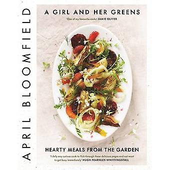 Tyttö ja hänen vihreät - aterioihin puutarhasta (Main) huhtikuussa b