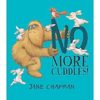 Pas plus de câlins! par Jane Chapman - livre 9781848691483