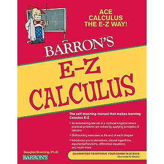 E-Z Calculus (5th Revised edition) by Douglas Downing - 9780764144615