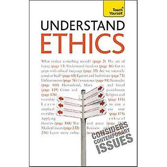 Förstå etik lär dig att göra känsla av moral vardagsliv av Mel Thompson