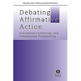 Debating Affirmative Action: Conceptual, Contextual and Comparative Perspectives (Journal of Law and Society Special Issues)
