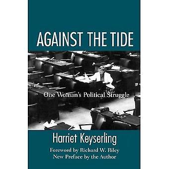 Against the Tide: één vrouw politieke strijd