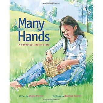 Many Hands: A Penobscot Indian Story