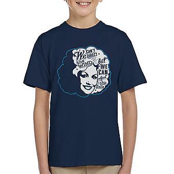 Suuntaamme ei tuuli, mutta voimme muuttaa purjeet Dolly Parton lainaus Lasten t-paita