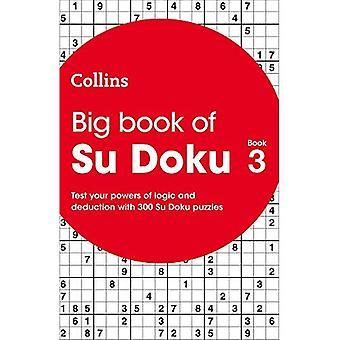 Big Book of Su Doku Book 3: 300 Su Doku puzzles
