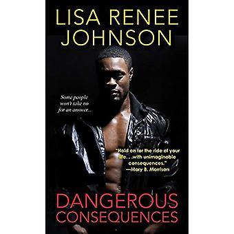 Dangerous Consequences