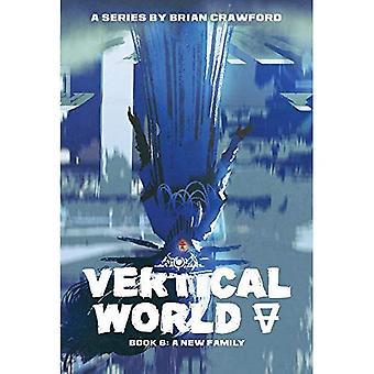 A New Family (Vertical World)