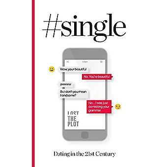 #Single: daten in de 21e eeuw