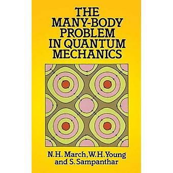 De veel-lichaam-geest probleem in de kwantummechanica (Dover boeken over natuurkunde)