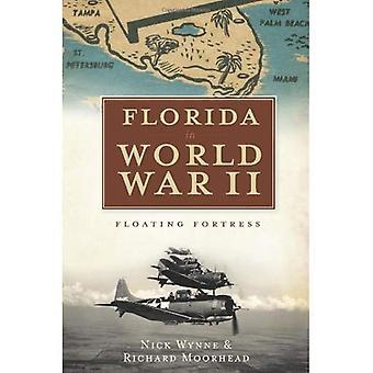 Florida i andra världskriget: flytande fästning