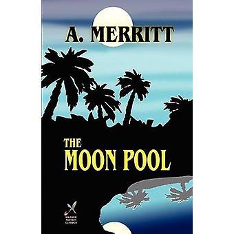 Der Mond-Pool von Merritt & A.