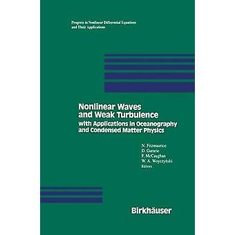 Ikke-lineære bølger og svage turbulens med programmer i oceanografi og kondenserede stoffer fysik af Fitzmaurice
