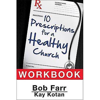 Tio recept för en sund kyrklig arbetsbok av Farr & Bob