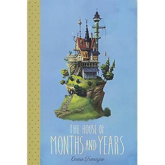 Das Haus von Monaten und Jahren von Emma Trevayne - 9781481462563 Buch