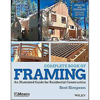 Libro completo de encuadre: una guía ilustrada para la construcción residencial (RSMeans)