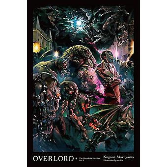 Overlord - Vol. 6 (light novel) by Kugane Maruyama - 9780316398794 Bo