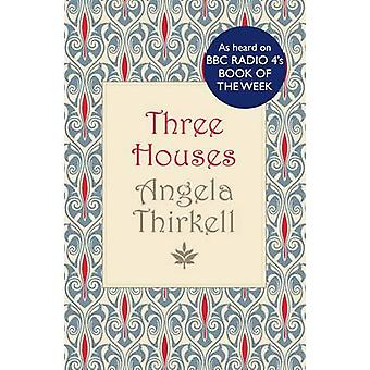 Three Houses by Angela Thirkell - 9780749012397 Book