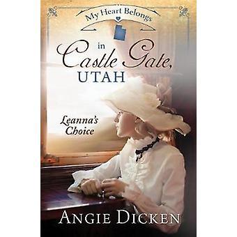 My Heart Belongs in Castle Gate - Utah by Angie Dicken - 978168322375