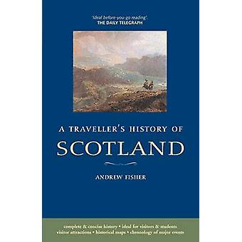 A Traveller's History of Scotland (5th Revised edition) by Andrew Fis