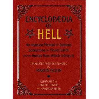 Encyclopaedia of Hell - An Invasion Manual for Demons Concerning the P