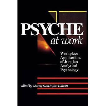Psyche Work Application Jung P by Hollwitz & John