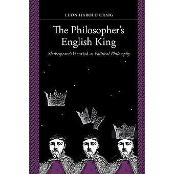 Philosophers English King by Leon Harold Craig