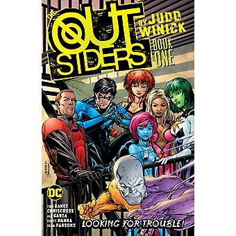 Outsiders by Judd Winick Book One by Judd Winick