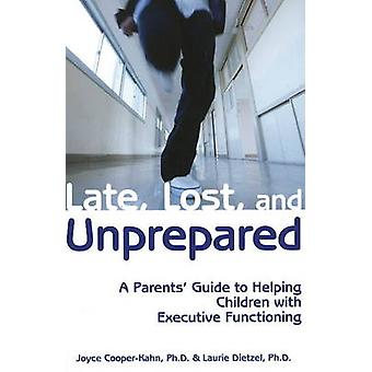 Late Lost  Unprepared by Joyce CooperKahn