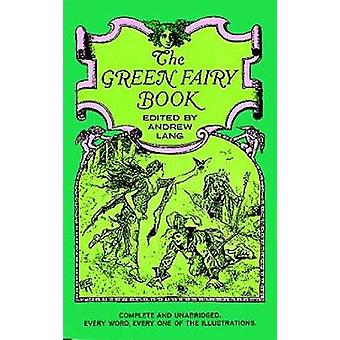 The Green Fairy Book par Andrew Lang