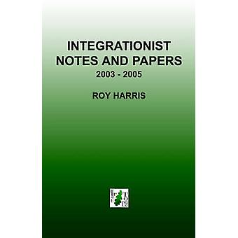 Integrationist Notes and Papers by Harris & Roy
