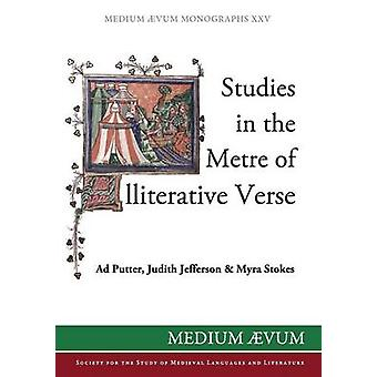 Studies in the Metre of Alliterative Verse by Putter & Ad