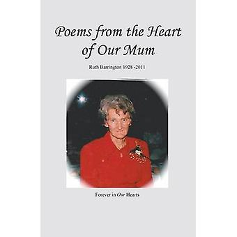 Poems from the Heart of Our Mum by Barrington & Ruth