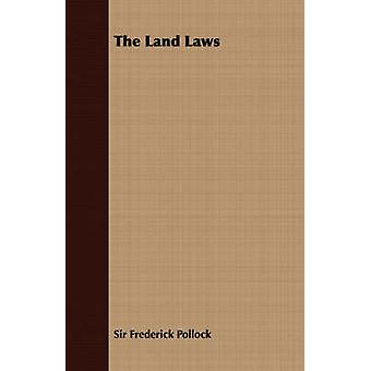 The Land Laws by Pollock & Frederick