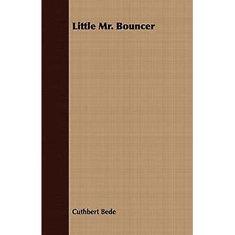 Little Mr. Bouncer by Bede & Cuthbert