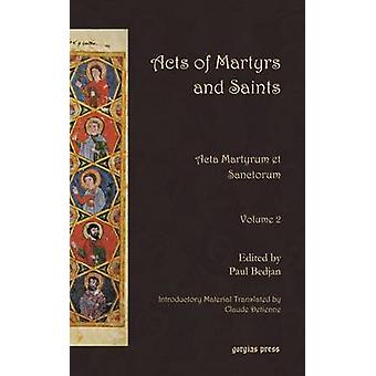 Acts of Martyrs and Saints by Bedjan & Paul