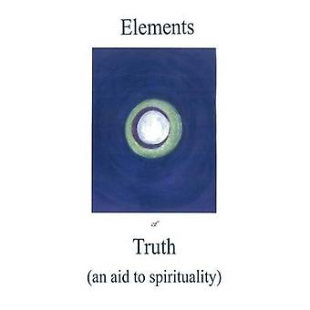 Elements of Truth        an aid to spirituality by Grace