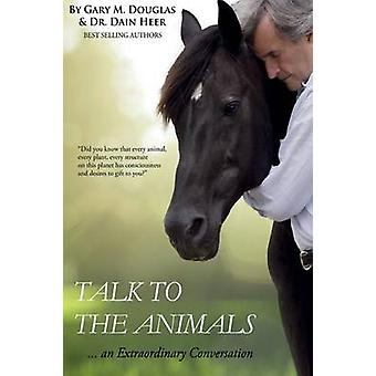 Talk to the Animals by Heer & Dr. Dain