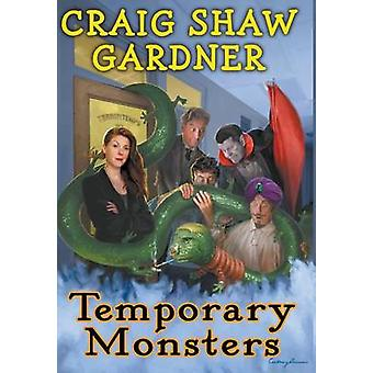 Temporary Monsters by Gardner & Craig Shaw