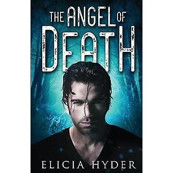 The Angel of Death by Hyder & Elicia