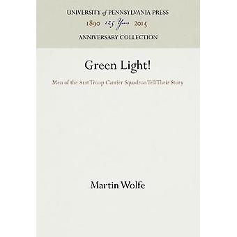 Green Light by Wolfe & Martin