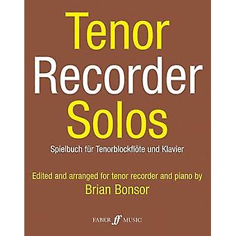 Tenor Recorder Solos - Score and Part by Brian Bonsor - 9780571508402