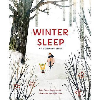 Winter Sleep - A Hibernation Story by Sean Taylor - 9780711242845 Book