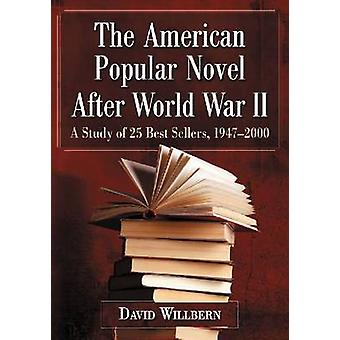The American Popular Novel After World War II - A Study of 25 Best Sel