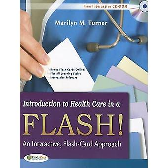 Introduction to Health Care in a Flash! - An Interactive - Flash-Card