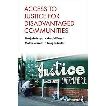 Acceso a la Justicia para Comunidades Desfavorecidas por Marjorie Mayo - Ge