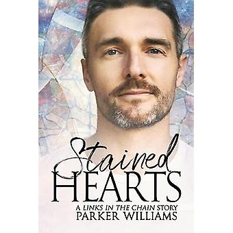 Stained Hearts by Parker Williams - 9781644053317 Book